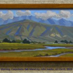 Morning, Carpinteria Salt Marsh by John Iwerks, oil 10x16, $800