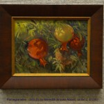 Pomegranates   (SOLD) by Meredith Brooks Abbott, oil 9x12, $1200