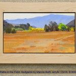 Paths in the Field, Sedgwick by Marcia Burtt, acrylic 10x18, $1400