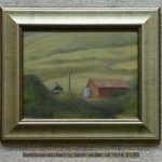 Bunkhouse and Barn by Sarah Vedder, oil 11x14, $1250