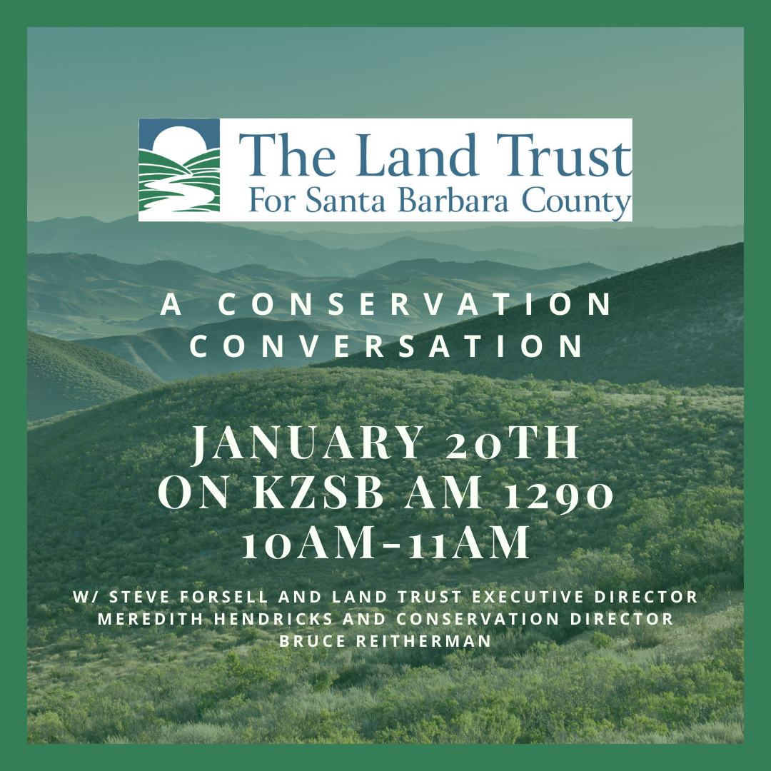 The Land Trust On KZSB Radio W/ Steve Forsell